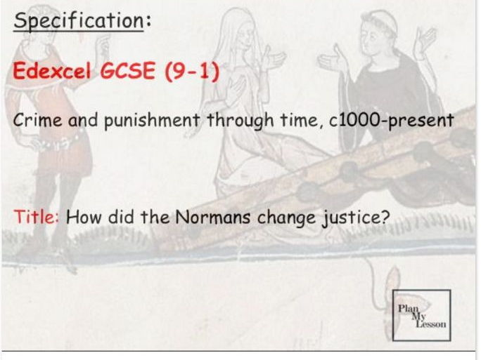 L5 Edexcel 9-1 Crime & Punishment: How did the Normans change justice?