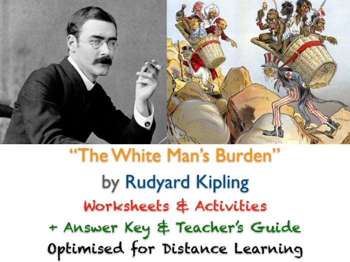 """""""The White Man's Burden"""" by Rudyard Kipling ACTIVITIES + ANSWERS"""