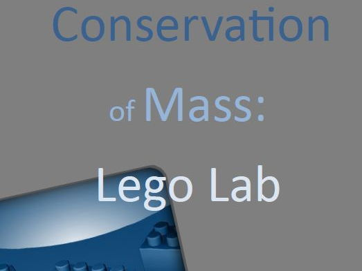 Law of Conservation of Mass with LEGOS! (Lab Activity)