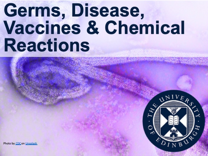 Germs, Disease, Vaccines & Chemical Reactions