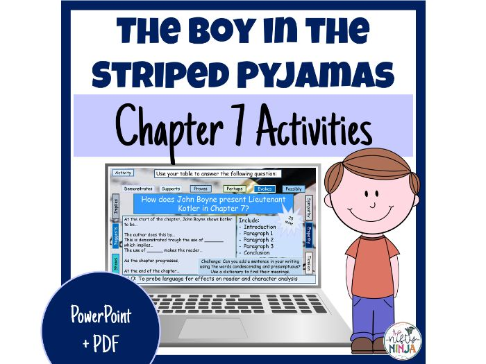 The Boy in the Striped Pyjamas     Chapter 7 Activities