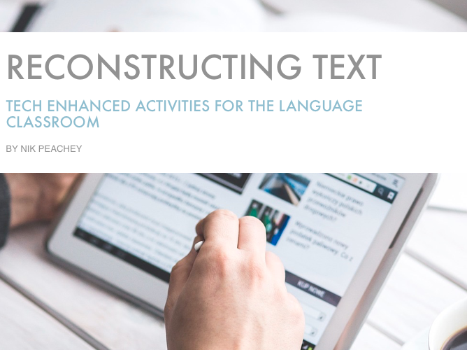 Tech Enhanced Activities - Reconstructing a Text