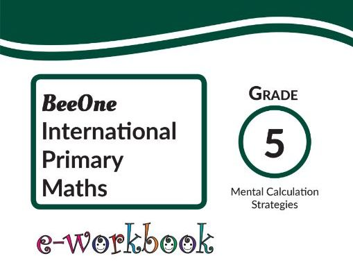 Grade 5 Mental Calculation & Strategies, 30 worksheets from BeeOne Books