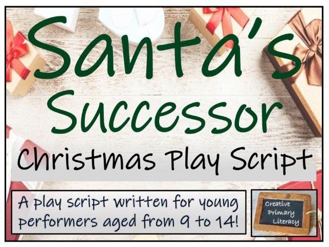 Christmas Play Script - Santa's Successor