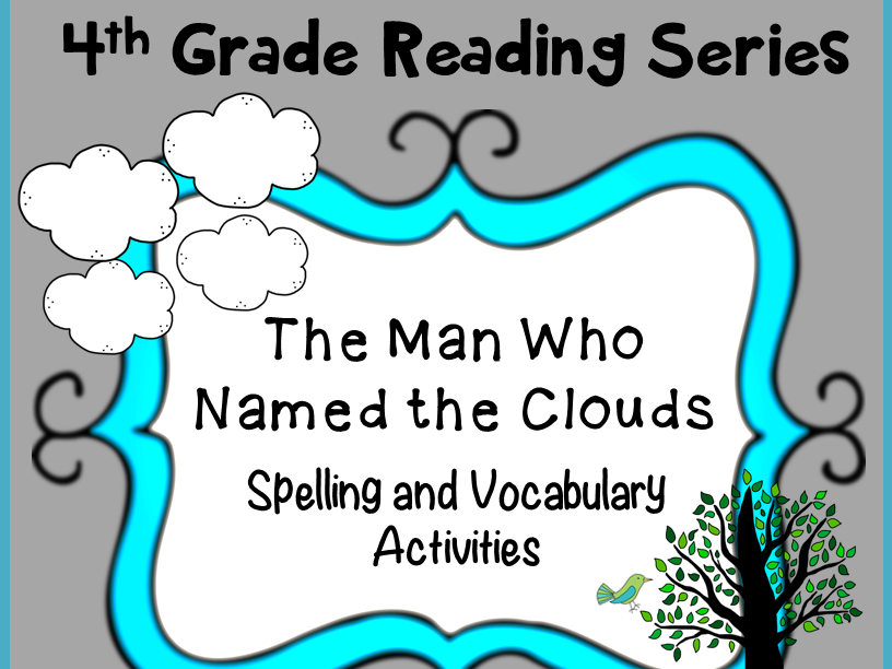 Spelling and Vocabulary Activities: The Man Who Named the Clouds