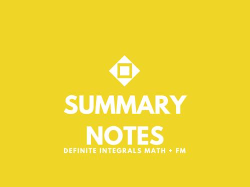 Definite Integrals Summary Notes/Formula