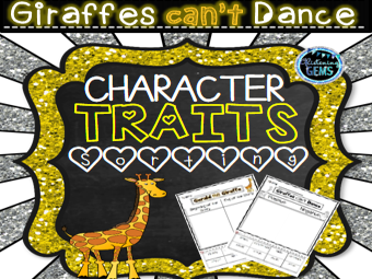 Giraffes Can't Dance Character Traits Sorting Pack