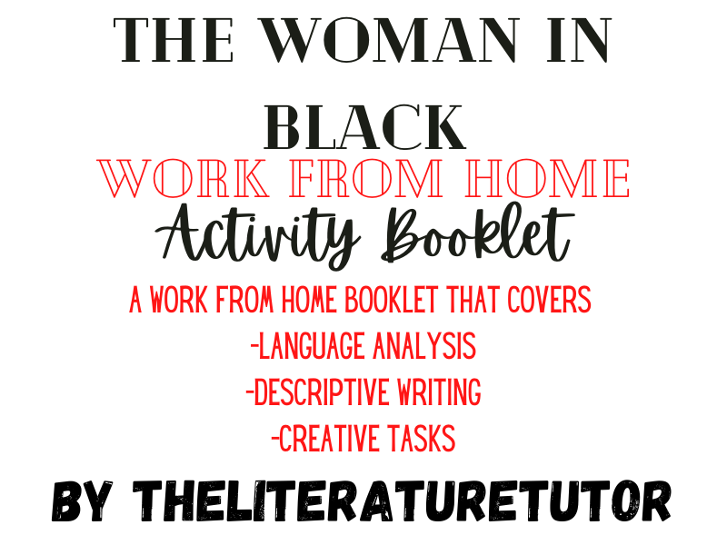 (Remote Learning) The Woman In Black: A Work From Home Booklet