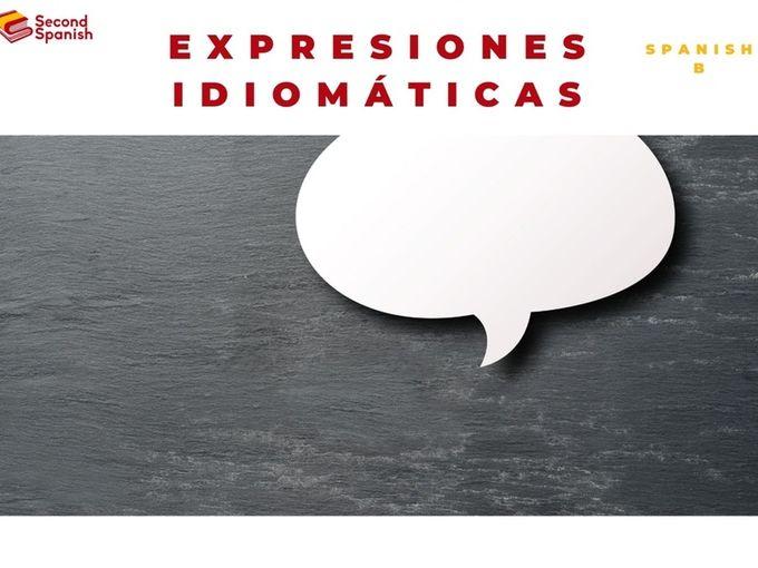Expresiones idiomáticas (Idioms) Spanish B