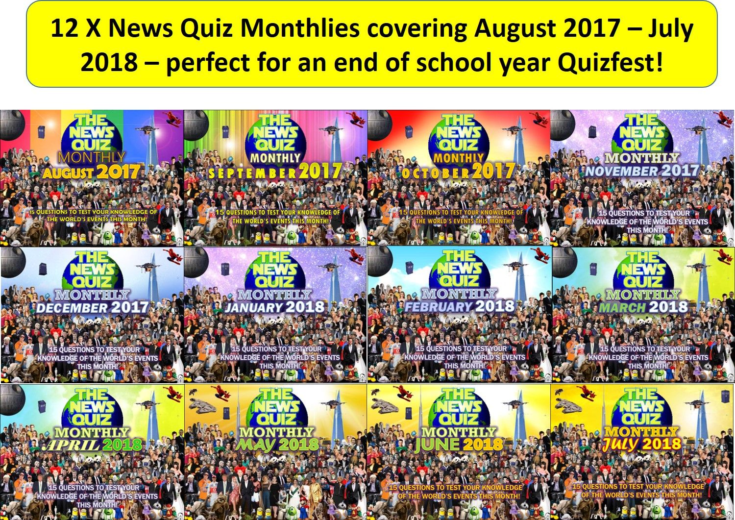 12 x The News Quiz MONTHLY August 2017 - July 2018 Form Tutor Time Topical Events Activity End of Summer Term School Year
