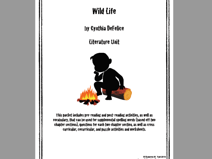 Wild Life by Cynthia DeFelice Literature Unit