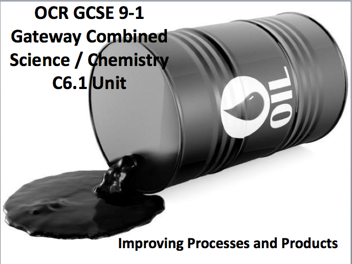OCR GCSE 9-1 Gateway Combined Science / Chemistry C6.1 Unit