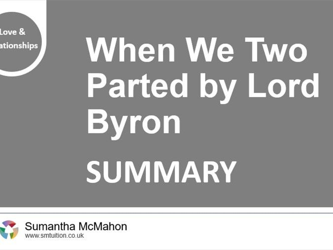 Quick GCSE Poetry Revision: When We Two Parted by Lord Byron