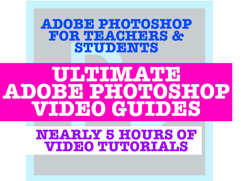 The Ultimate Adobe Photoshop Video Guides