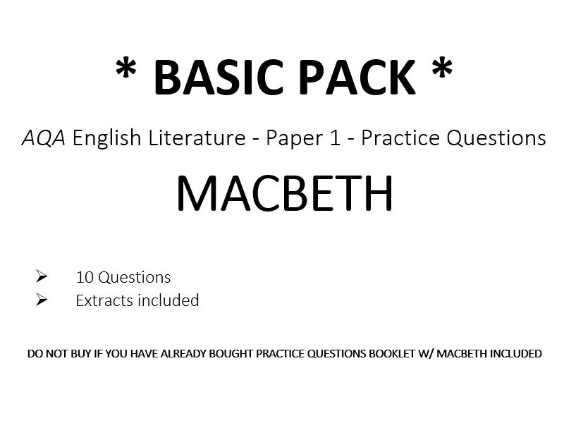 AQA English Literature - Paper 1 - MACBETH - Practice Questions *BASIC PACK* (Included w/ Booklets)