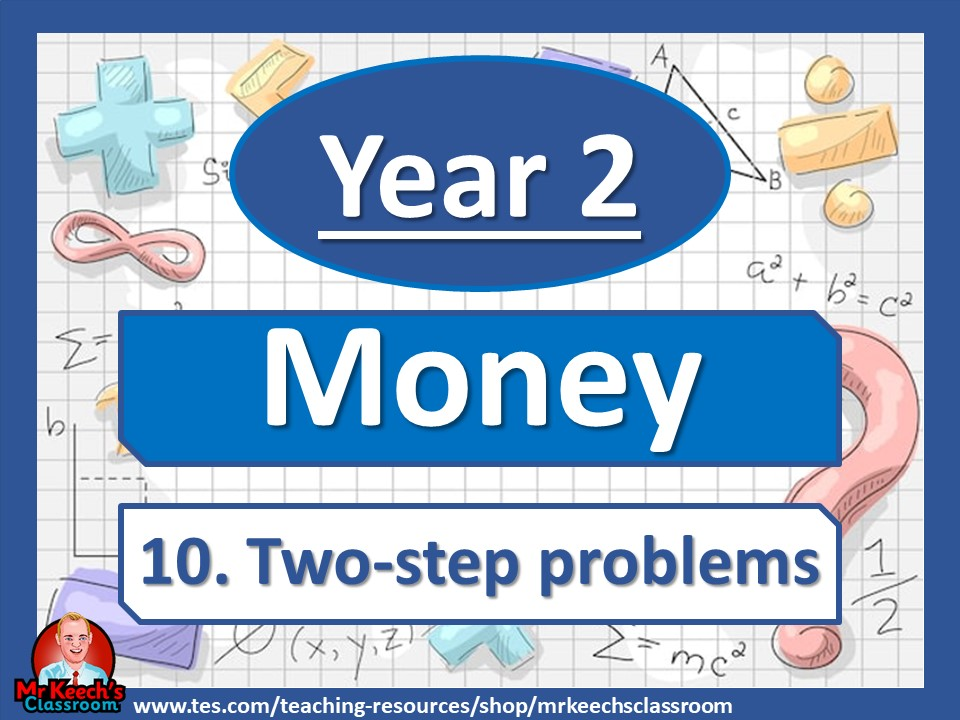 Year 2 - Money - Two-step Problems - White Rose Maths