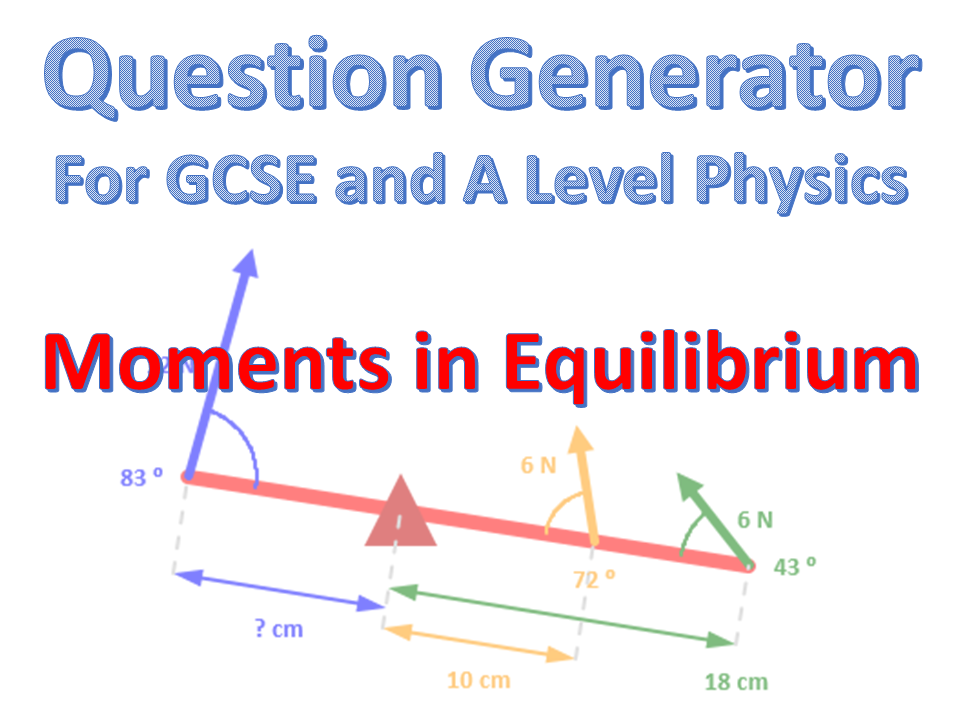 Moments in Equilibrium question generator