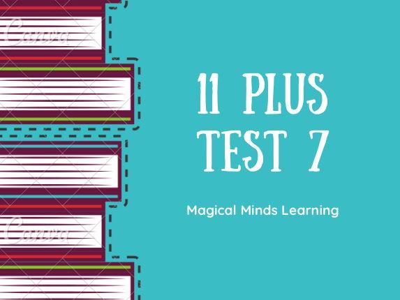 New 11 Plus Test 7: Ages 10-11