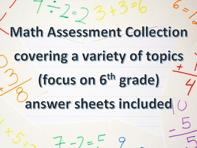 6 Grade Math Quizzes/Assessments Collection With Answer Sheets for Middle School