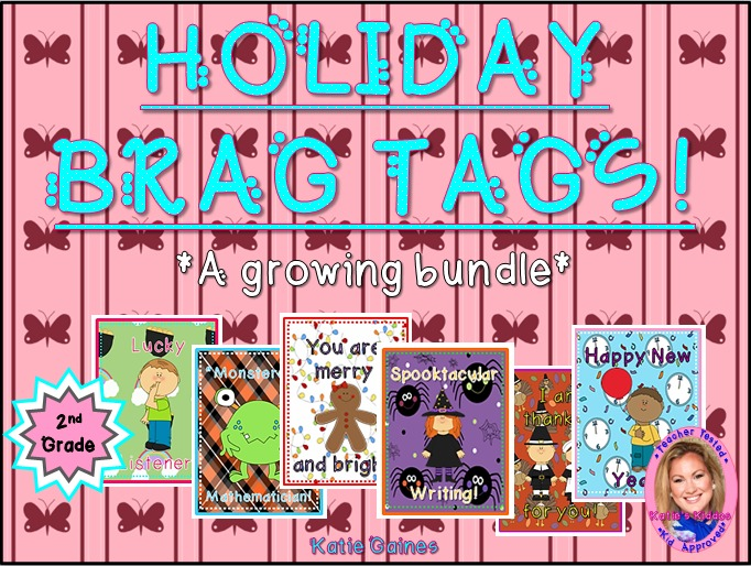 HOLIDAY Brag Tags- a growing bundle! (Second Grade)