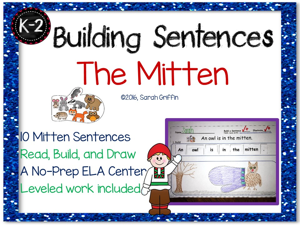 Building Sentences - The Mitten - No-Prep Writing Center