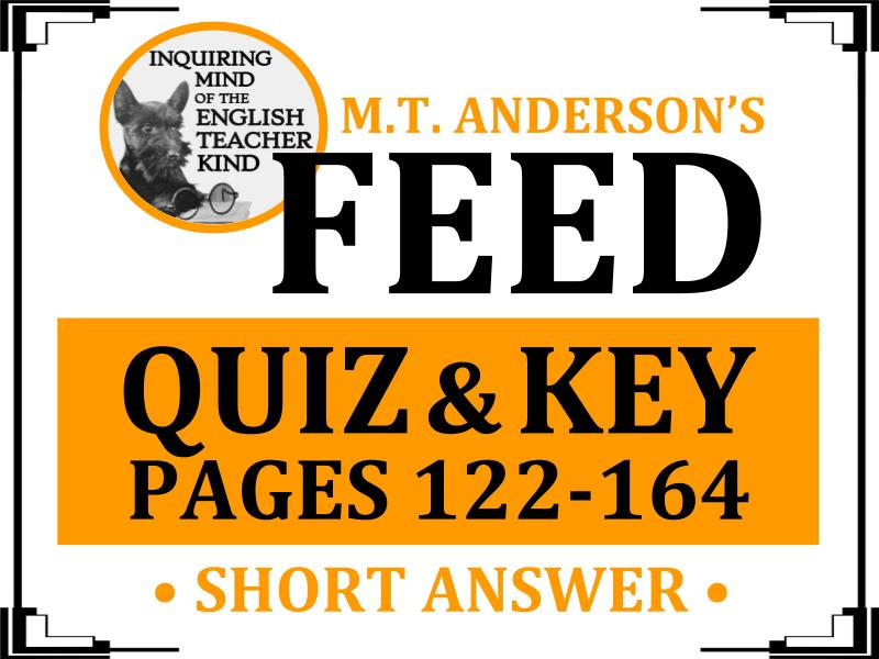Quiz: Feed by M.T. Anderson (pages 122-164)
