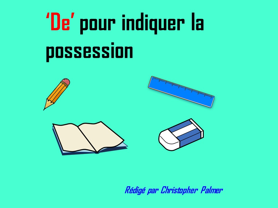 French: 'De' to denote possession