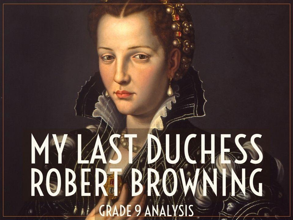 My Last Duchess – Grade 9 quotation analysis & model answers