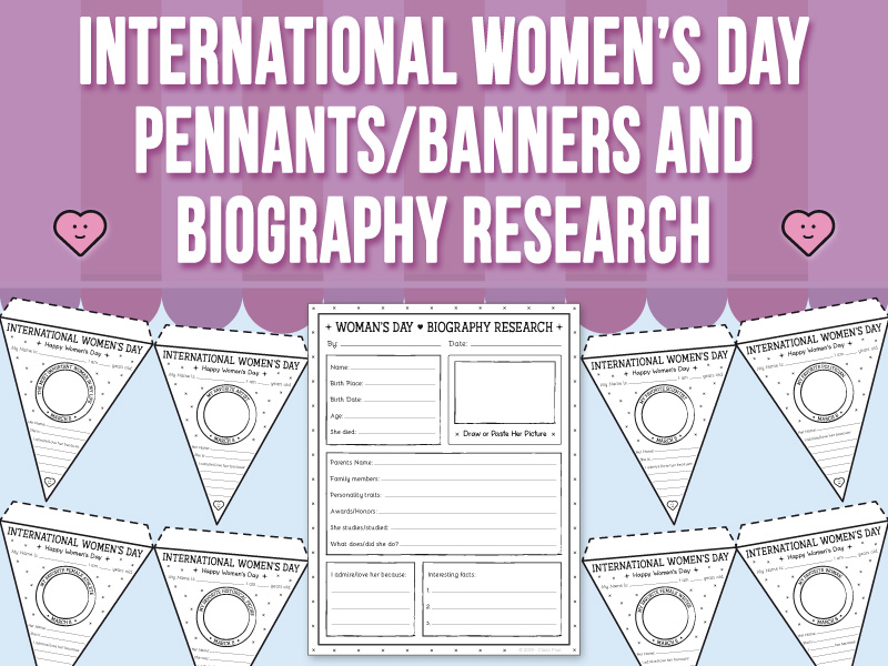 International Women's Day - Banners/Pennants and Biography Research
