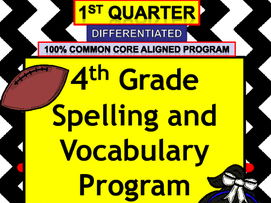 4th Grade Spelling and Vocabulary FULL Program-  8 Weeks - 1st Quarter