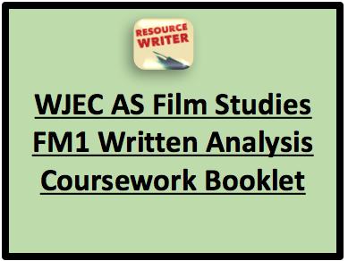 WJEC AS Film Studies FM1 Written Analysis Coursework Booklet