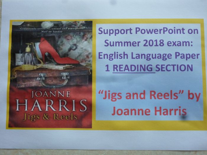 """""""Jigs and Reels"""" Summer 2018 Paper 1 Detailed Exam Support Powerpoint on READING Skills"""