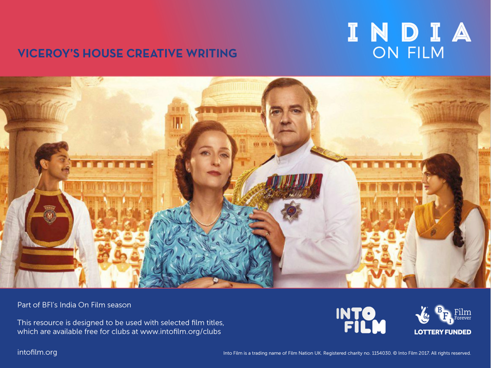 India on Film: Viceroy's House creative writing