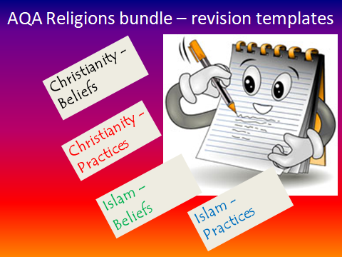 REVISION TEMPLATES FOR AQA GCSE SPEC A CHRISTIANITY AND ISLAM