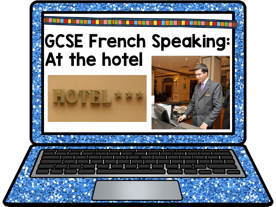 GCSE French Role Play: At the Hotel PowerPoint