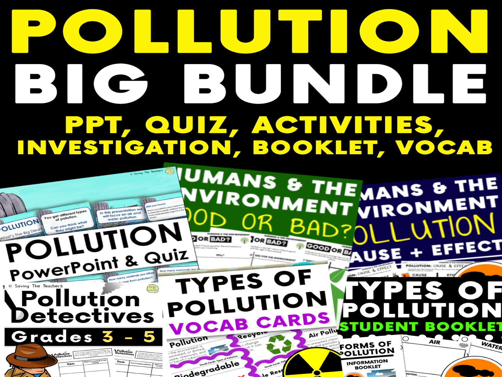 Humans and The Environment: Pollution - HUGE BUNDLE