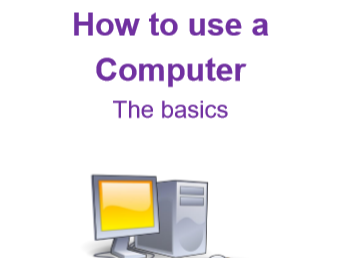 How to use a Computer - The basics