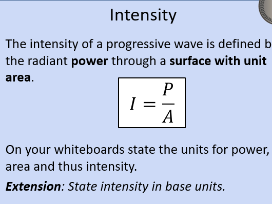 OCR AS Physics A: Intensity