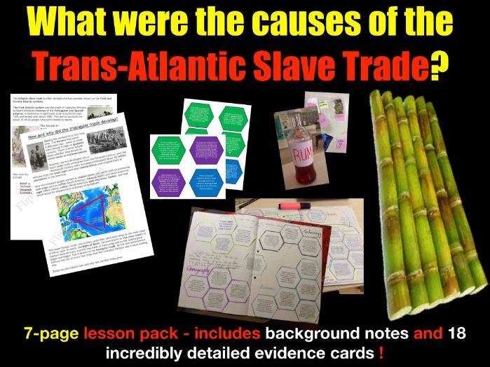 What were the causes of slavery? 7-page lesson pack