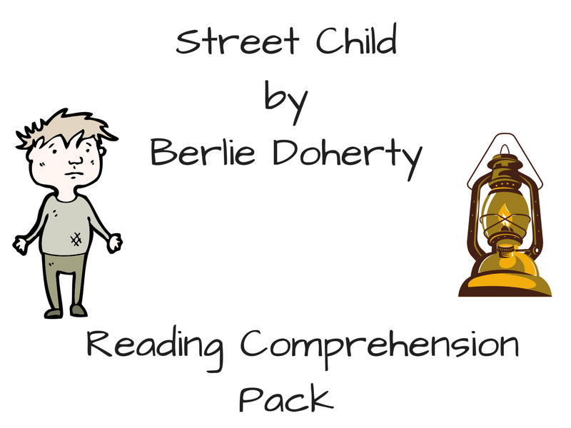 Street Child - Reading Comprehension