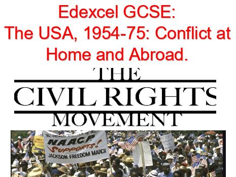 Edexcel GCSE: Black Civil Rights.