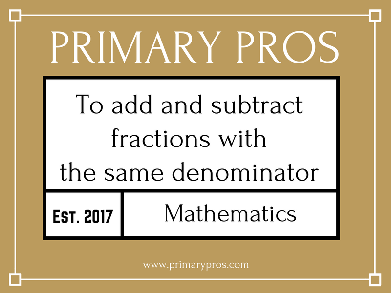 To add and subtract fractions with the same denominator