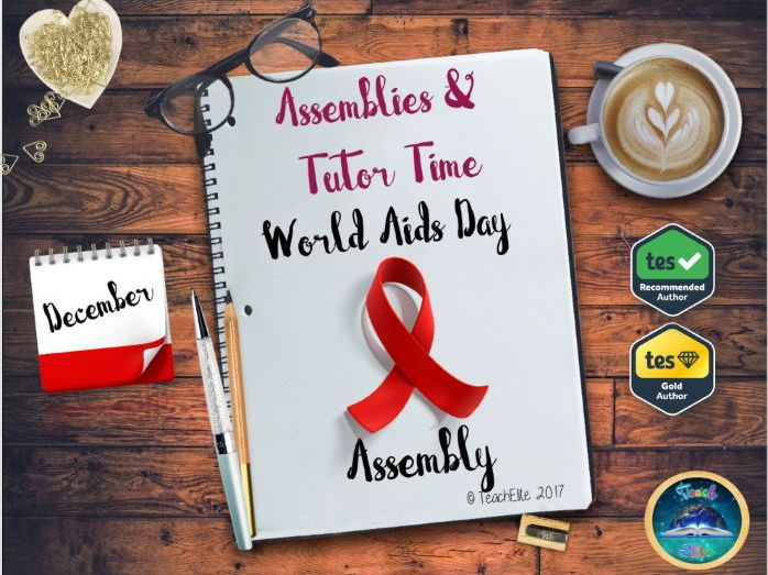 Assembly  & Tutor Time : World Aids Day
