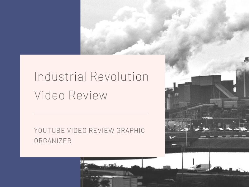 Industrial Revolution Videos Review