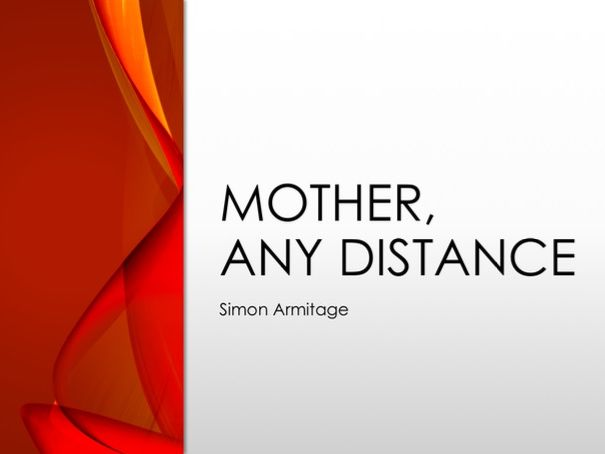 Mother Any Distance by Simon Armitage - Love and Relationships Revision: GCSE AQA English Literature