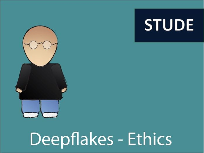 Deepflakes - the new ethical challenge on the Internet for computing students