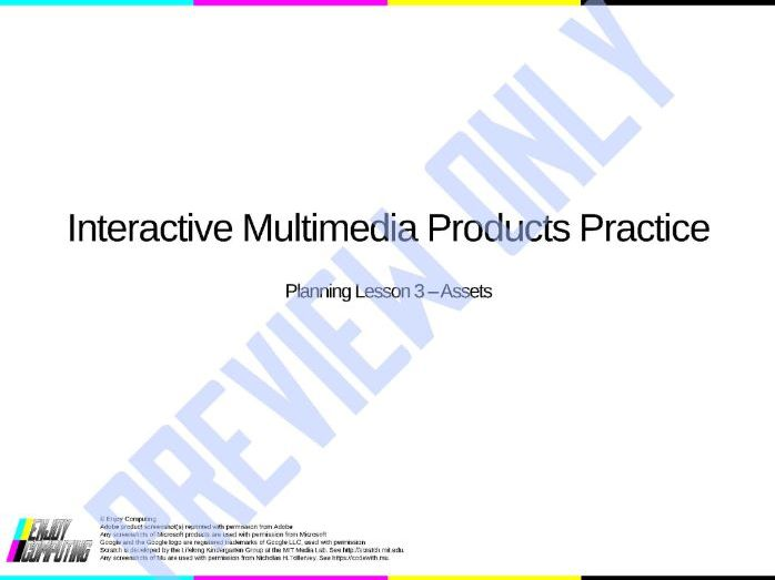 Interactive Multimedia Products Practice – Planning 3 – Assets