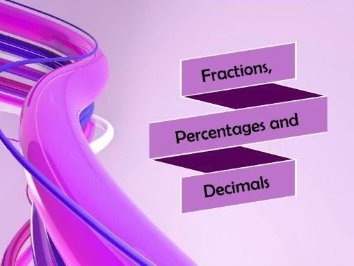 Fractions, Percentages and Decimals