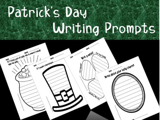 Patrick's day writing prompts