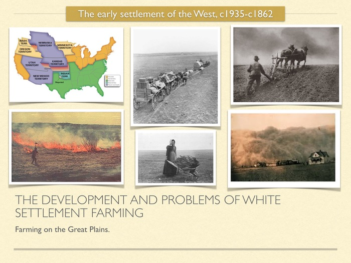 GCSE History of American West in the 19th Cent. Farming on the Great Plains: development &  problems